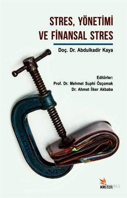 Stres Yönetimi ve Finansal Stres