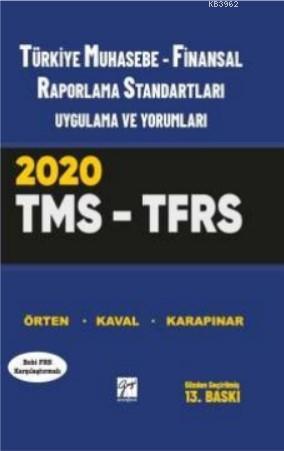 Türkiye Muhasebe-Finansal Raporlama Standartları Uygulama ve Yorumları
