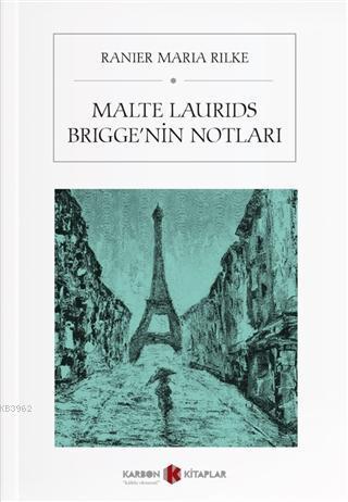 Malte Laurids Brigge'nin Notları; Die Aufzeichnungen des Malte Laurids Brigge