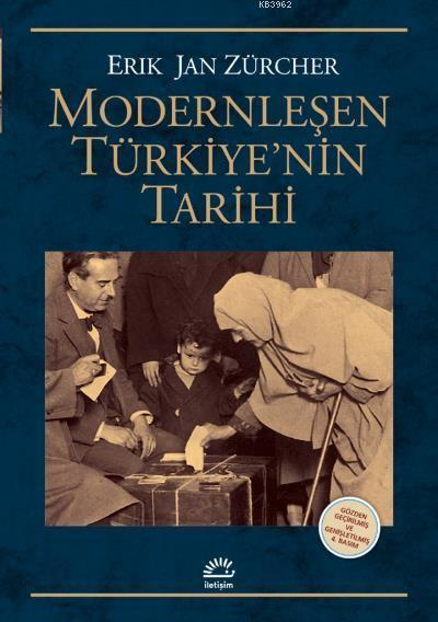 Modernleşen Türkiyenin Tarihi Gözden Geçirilmiş ve Genişletilmiş Baskı