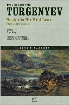 Bozkırda Bir Kral Lear Öyküler Cilt: 3