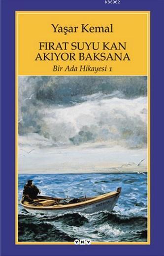 Fırat Suyu Kan Akıyor Baksana; Bir Ada Hikayesi 1