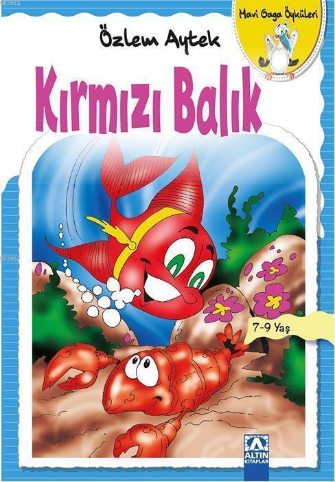 Kırmızı Balık; Mavi Gaga Öyküler
