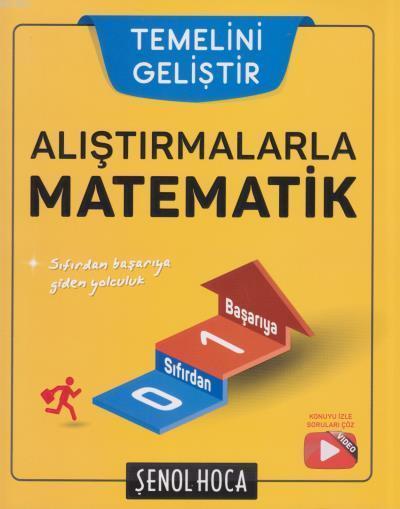 Şenol Hoca Alıştırmalarla Matematik YENİ