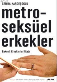 Metroseksüel Erkekler