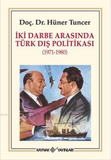 İki Darbe Arasında Türk Dış Politikası 1971-1980