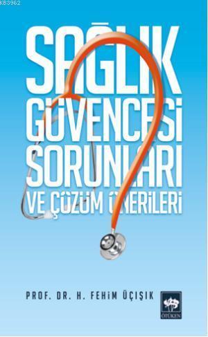 Sağlık Güvencesi Sorunları ve Çözüm Önerileri