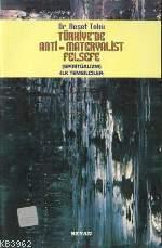 Türkiye´de Anti Materyalist Felsefe (spiritüalizm); İlk Temsilciler