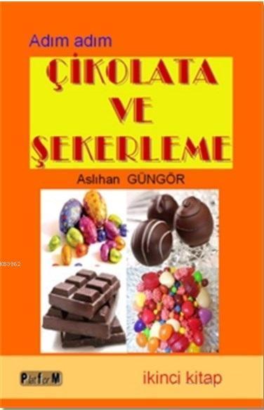 Adım Adım Çikolata ve Şekerleme 2