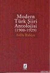 Modern Türk Şiiri Antolojisi (1900-1929)