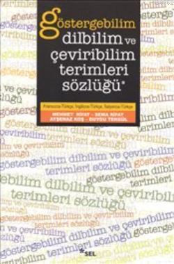 Göstergebilim Dilbilim ve Çeviribilim Terimleri Sözlüğü