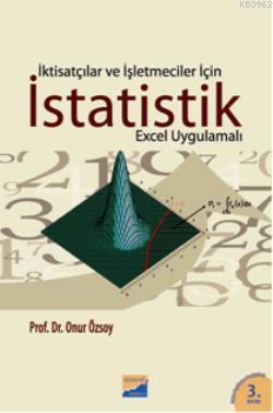 İktisatçılar ve İşletmeciler İçin İstatistik; Excel Uygulamalı