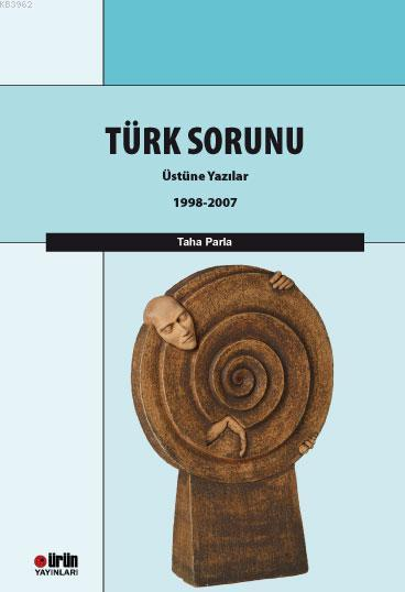 Türk Sorunu Üstüne Yazılar