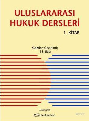 Uluslararası Hukuk Dersleri 1. Kitap