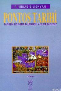 Pontos Tarihi; Tarihin Horona Durduğu Yer Karadeniz