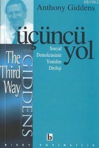 Üçüncü Yol; Sosyal Demokrasinin Yeniden Dİrilişi