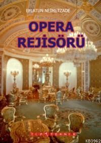 Opera Rejisörü