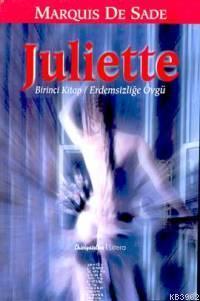 Juliette; Birinci Kitap - Erdemsizliğe Övğü