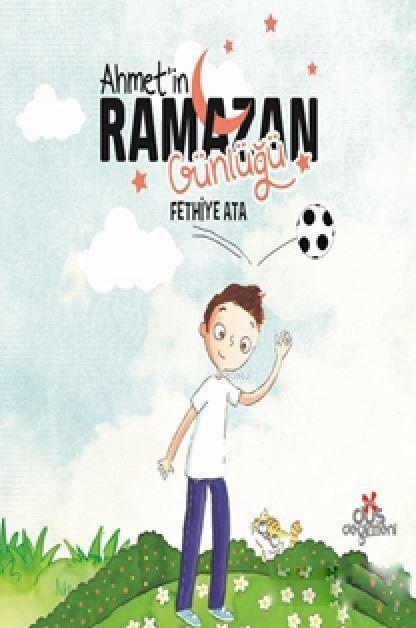 Ahmet'in Ramazan Günlüğü