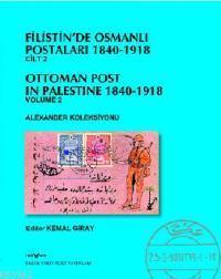 Filistin'de Osmanlı Postaları (1840-1918) Cilt 2