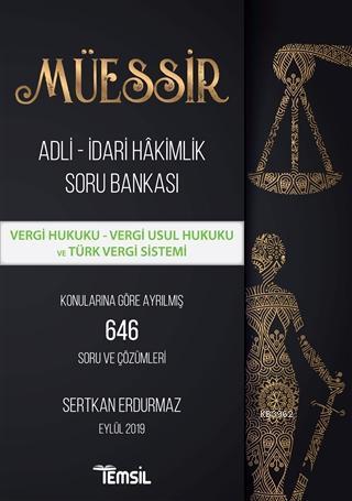 Müessir Adli-İdari Hakimlik Soru Bankası; Vergi Hukuku - Vergi Usul Hukuku ve Türk Vergi Sistemi