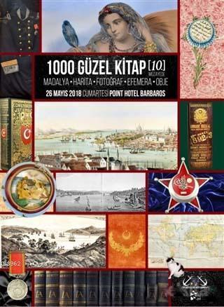 1000 Güzel Kitap - 10; Madalya - Harita - Fotoğraf - Efemera - Obje