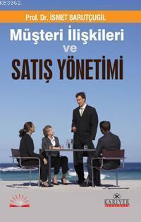 Müşteri İlişkileri ve Satış Yönetimi