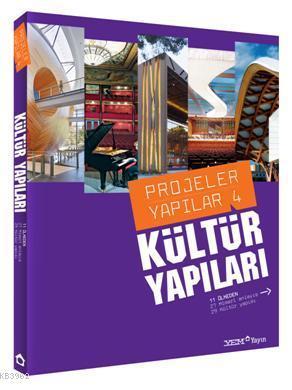 Kültür Yapıları; Projeler Yapılar 4