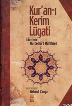 Kur'an-ı Kerim Lügati; İlevelerle Mu'cemü'l Müfehres