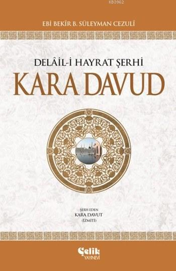 Delâil-i Hayrat Şerhi Kara Davud (Ciltli)