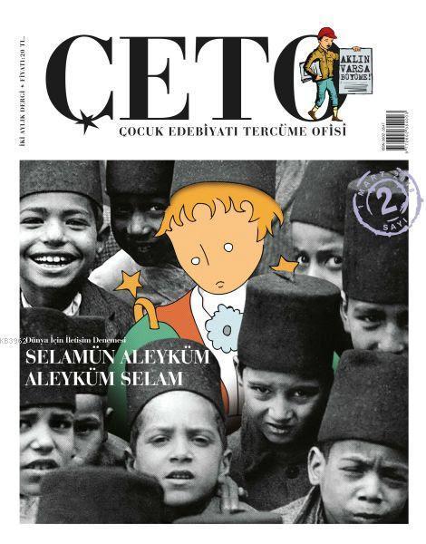 Çeto (Çocuk Edebiyatı Tercüme Ofisi) Dergisi Sayı: 2