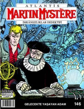 Martin Mystere Sayı: 146 - Gelecekte Yaşayan Adam