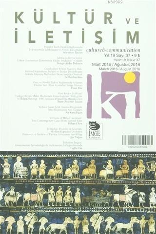 Kültür ve İletişim Dergisi Sayı: 37