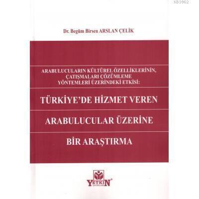 Türkiye'de Hizmet Veren Arabulucular Üzerine Bir Araştırma