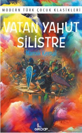 Vatan Yahut Silistre; Modern Türk Çocuk Klasikleri