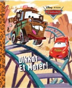 Dikkat Et Mater; Disney Arabalar - Öykü Sandığım