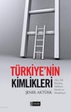Türkiyenin Kimlikleri