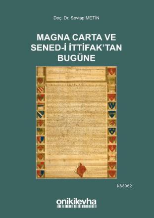 Magna Carta ve Sened-i İttifak'tan Bugüne