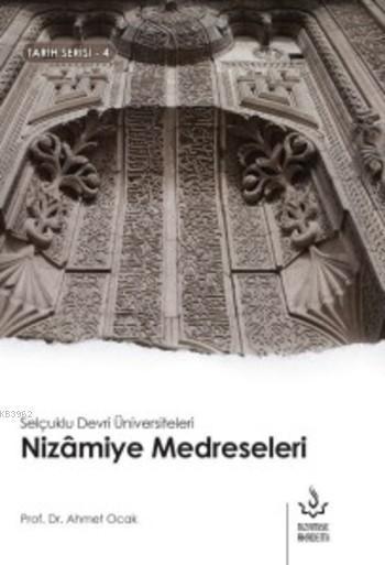 Nizamiye Medreseleri; Selçuklu Devri Üniversiteleri