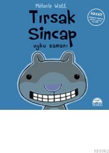 Tırsak Sincap (Ciltli); Uyku Zamanı