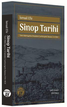 Sinop Tarihi - Türk Hâkimiyetine Girişinden Cumhuriyetin İlanına 1214-1923