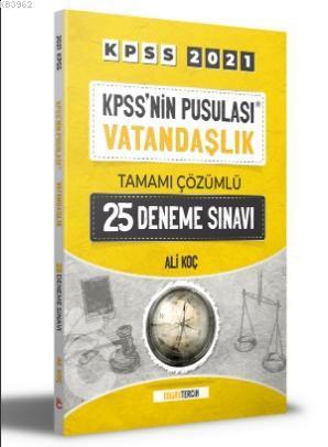 2021 KPSS'nin Pusulası Vatandaşlık Tamamı Çözümlü 25 Deneme