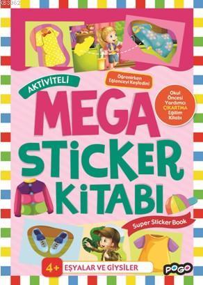 Aktiviteli Mega Sticker Kitabı; Eşyalar ve Giysiler