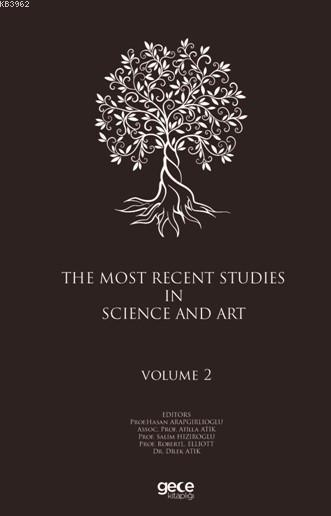 The Most Recent Studies In Science And Art (Volume II)