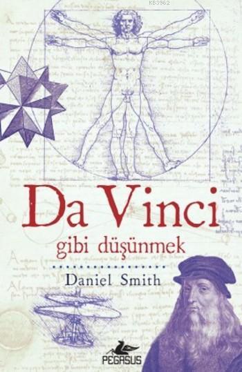 Da Vinci; gibi düşünmek