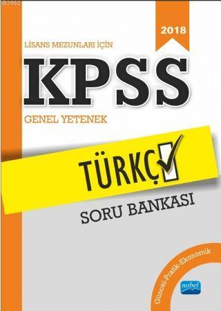 Lisans Mezunları İçin KPSS Türkçe Soru Bankası (2018)