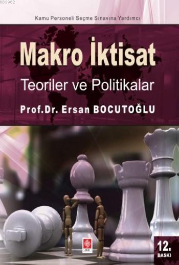 Makro İktisat; Teoriler Ve Politikalar