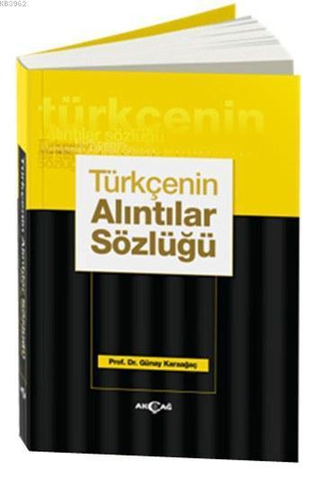 Türkçenin Alıntılar Sözlüğü (Ciltli)