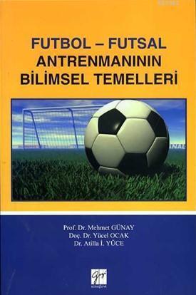Futbol-Futsal Antrenmanının Bilimsel Temelleri