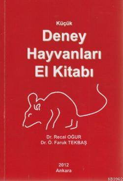 Küçük Deney Hayvaları El Kitabı